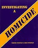 Investigating a Homicide Workbook 1st Edition
