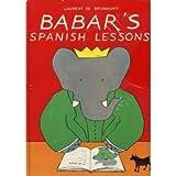 Babar's Spanish Lessons, Laurent de Brunhoff, 0394805895