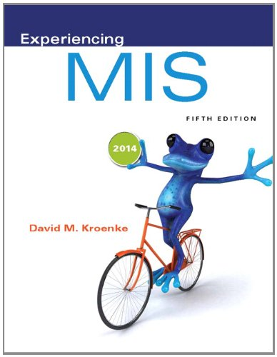 Experiencing MIS (5th Edition)