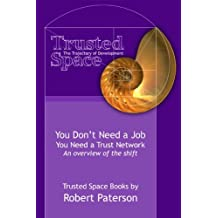 You Don't Need a Job (The Rise of the Network Book 1)