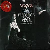 Frederica von Stade - Voyage à Paris