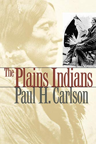 The Plains Indians (Elma Dill Russell Spencer Series in the West and Southwest)