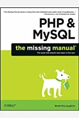 PHP & MySQL: The Missing Manual Paperback