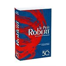 Le Petit Robert 2018: de la langue française (Édition des 50 ans)