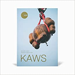 87813eef323 KAWS  Behind The Scenes at YSP Guide  Clare Lilley  9781908432209   Amazon.com  Books