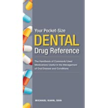 Your Pocket Size Dental Drug Reference Series