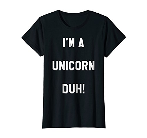 Womens Im a Unicorn Duh Shirt Costume, Funny Easy Halloween Shirts Medium (Funny Family Halloween Costume Ideas)