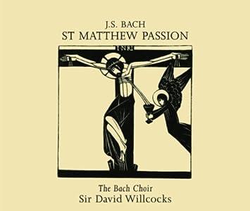 St. Matthew Passion: Part I, No. 5, O Blessed Saviour