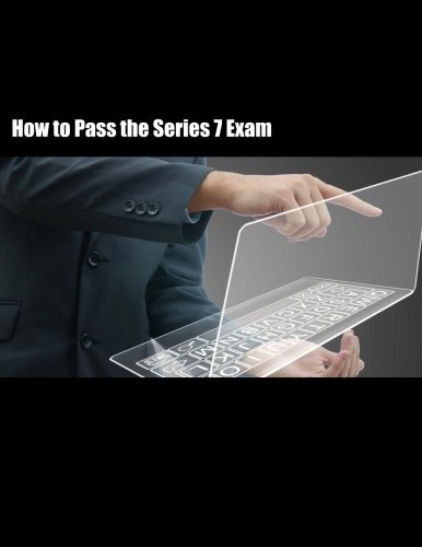 How to Pass the Series 7 Exam by Mark Piantanida (2015-06-17)