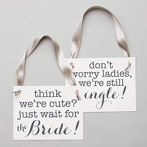 2 Ring Bearer Signs Funny Wedding Banners Set | Think We're Cute? Just Wait For The Bride + Don't Worry Ladies, We're Still Single | Slate Ink On White Paper -