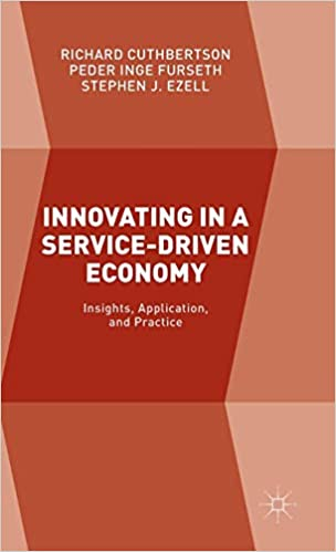 Innovating in a Service Driven Economy: Insights