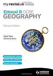 My Revision Notes: Edexcel B GCSE Geography Second Edition (MRN)