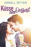 Küsse zum Dessert (German Edition)