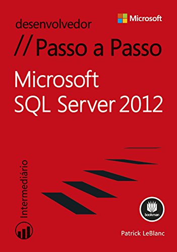 Microsoft SQL Server 2012 - Passo a Passo