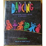 Dancing: The Pleasure, Power, and Art of Movement by Gerald Jonas (1992-09-03)