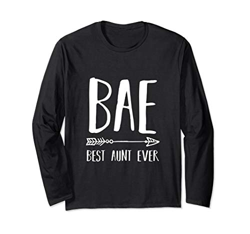 - BAE - Best Aunt Ever Gift Long Sleeve Shirt