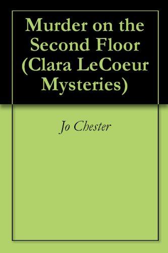 Murder on the Second Floor (Clara LeCoeur Mysteries Book 1)