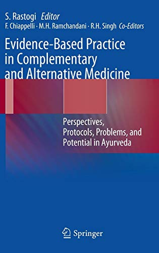 Evidence-Based Practice in Complementary and Alternative Medicine: Perspectives, Protocols, Problems and Potential in Ay