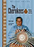 img - for The Cherokees (Indians of North America, Heritage Edition) book / textbook / text book
