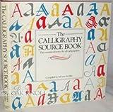 Calligraphy Source Book, Miriam Stribley, 0894714686