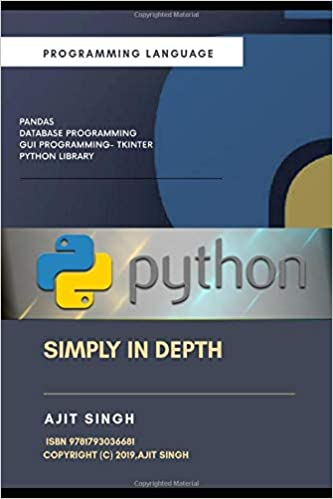 Python Simply In Depth: 9781793036681: Computer Science