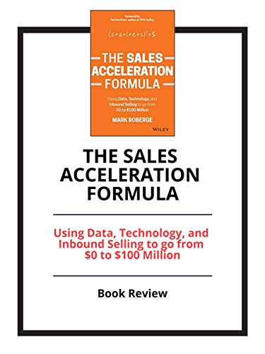 amazon com the sales acceleration formula using data technology