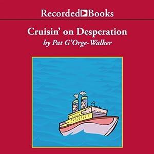 Cruisin' on Desperation Audiobook