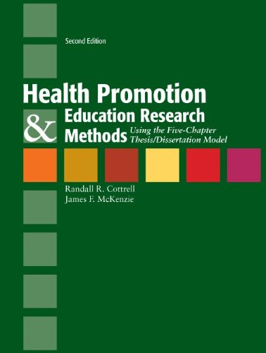 Health Promotion & Education Research Methods: Using the Five Chapter Thesis/ Dissertation Model Pdf
