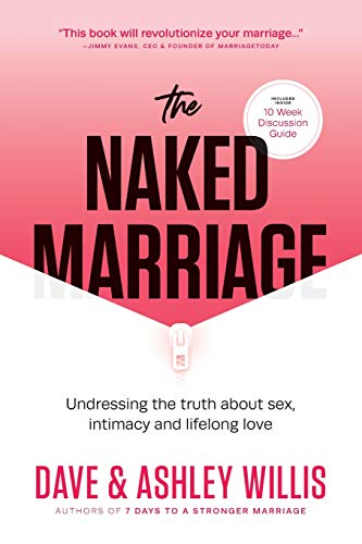 Pdf Self-Help The Naked Marriage:  Undressing the truth about sex, intimacy and lifelong love