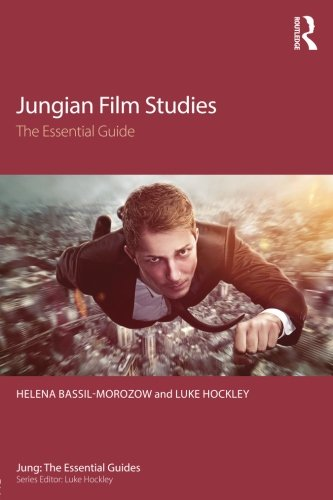 Jungian Film Studies: The essential guide (Jung: The Essential Guides)