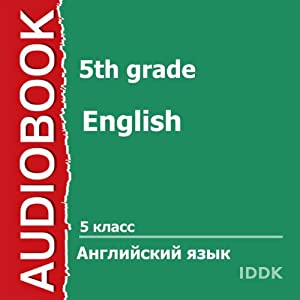 English for 5th Grade [Russian Edition] Audiobook