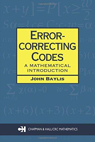 Error Correcting Codes: A Mathematical Introduction (Chapman Hall/CRC Mathematics Series)