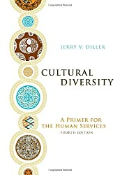 Cultural Diversity: A Primer for the Human Services (Counseling Diverse Populations)