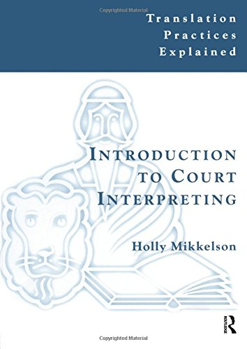 Introduction to Court Interpreting (Translation Practices Explained)