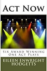 Act Now: Award Winning One Act Plays Paperback