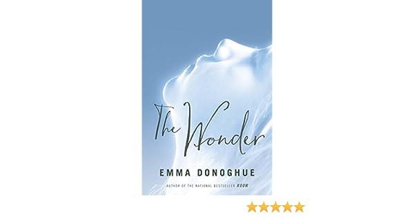 The Wonder: Amazon.es: Emma Donoghue: Libros en idiomas ...
