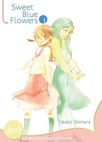 Sweet Blue Flowers Vol. 1 (Yuri Manga)