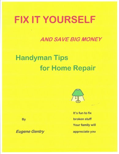 Fix It Yourself by [Gentry, Eugene]