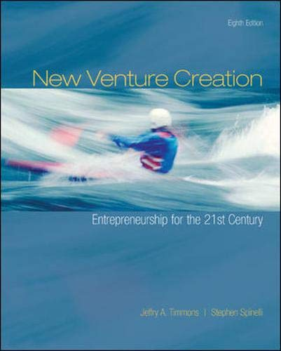 New Venture Creation: Entrepreneurship for the 21st Century, 8th Edition