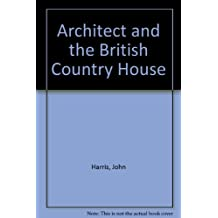 Architect and the British Country House