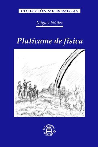 Descargar Libro Platícame De Física Miguel Núñez