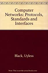 Computer Networks: Protocols, Standards and Interfaces