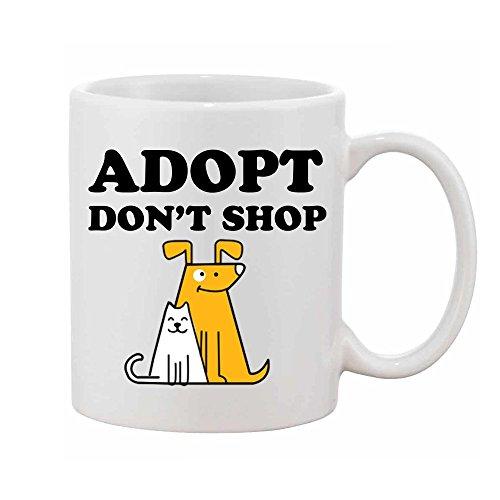 Adopt Don't Shop Coffee Mug - Funny Mug Gift, Animal Lovers 11oz, Dog Adoption Mug, Animal Pet Rescue Gift For Animals Lovers