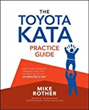 The Toyota Kata Practice Guide: Practicing