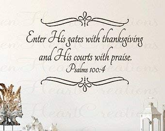 (Christian Wall Decals - Enter His Gates with Thanksgiving - Bible Verse Scripture Vinyl Wall Lettering Decals 22x32)