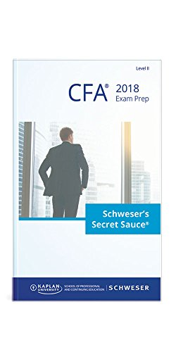 2018 Level II CFA Exam Prep | Schweser's Secret Sauce® Book