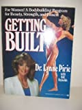 Getting Built, Pirie, Lynne and Reynolds, Bill, 0446378577