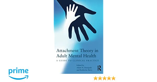 Amazon attachment theory in adult mental health a guide to amazon attachment theory in adult mental health a guide to clinical practice 9780415687416 adam n danquah katherine berry books fandeluxe Image collections