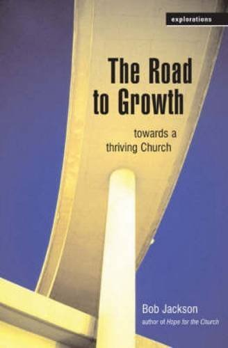 Download The Road to Growth: Towards a Thriving Church (Explorations) pdf epub