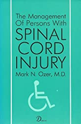 The Management of Persons With Spinal Cord Injuries